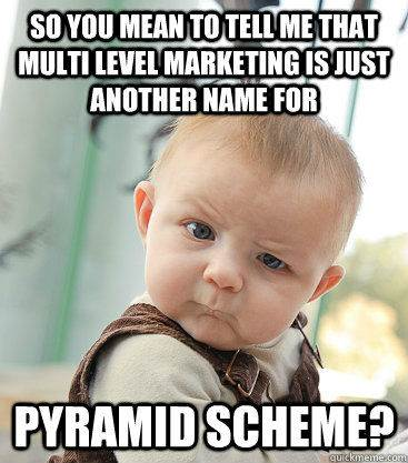 63599214568653278542099755_mlm meme pyramid scheme?w=367 63599214568653278542099755_mlm meme pyramid scheme elle beau, the