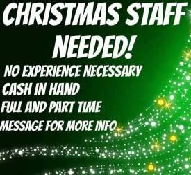 Christmas staff needed