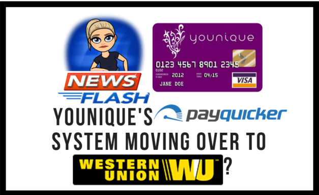Younique News Bulletin – PayQuicker to Make Move to Western Union
