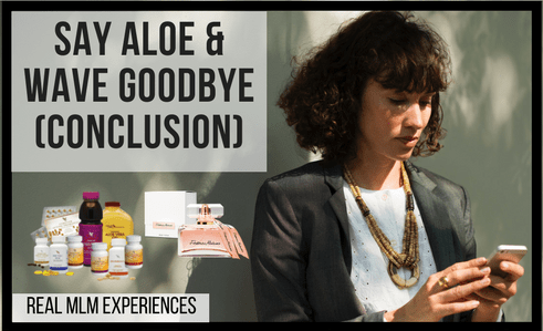 Aloe & Goodbye Part 2