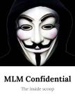 mlm-confidential-e1529449095831