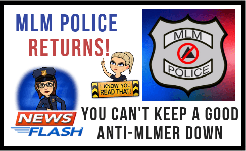 MLM Police Returns