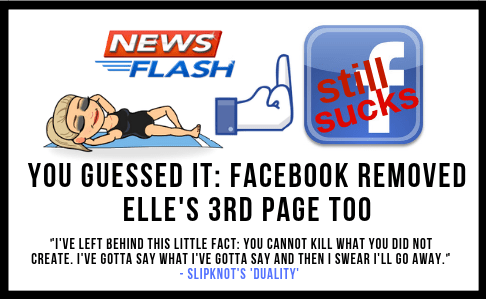 Elle's 3rd Facebook Page Removed